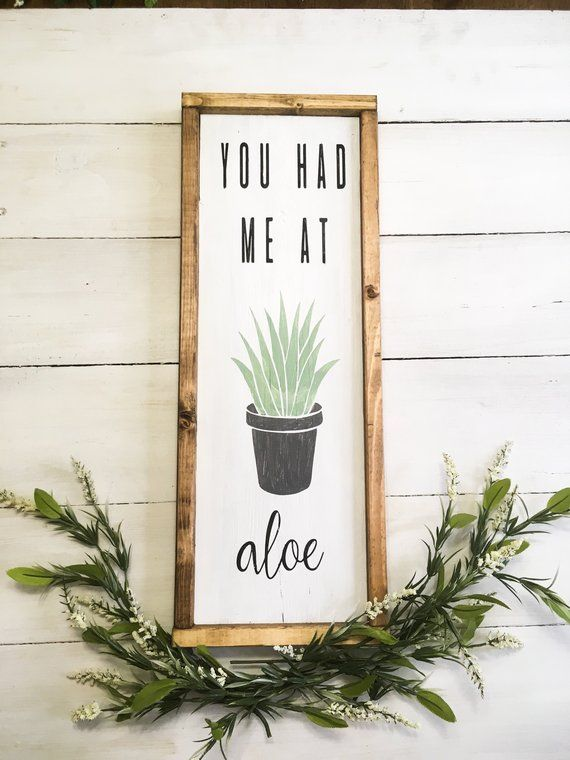 You Had Me At Aloe Wall Art Farmhouse Kitchen Sign