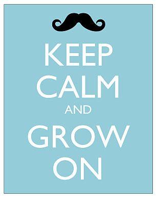 Keep calm and grow on #Movember