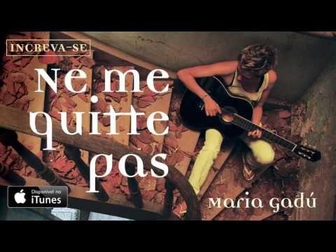 Maria Gadú Ne Me Quitte Pas [Áudio Oficial] YouTube