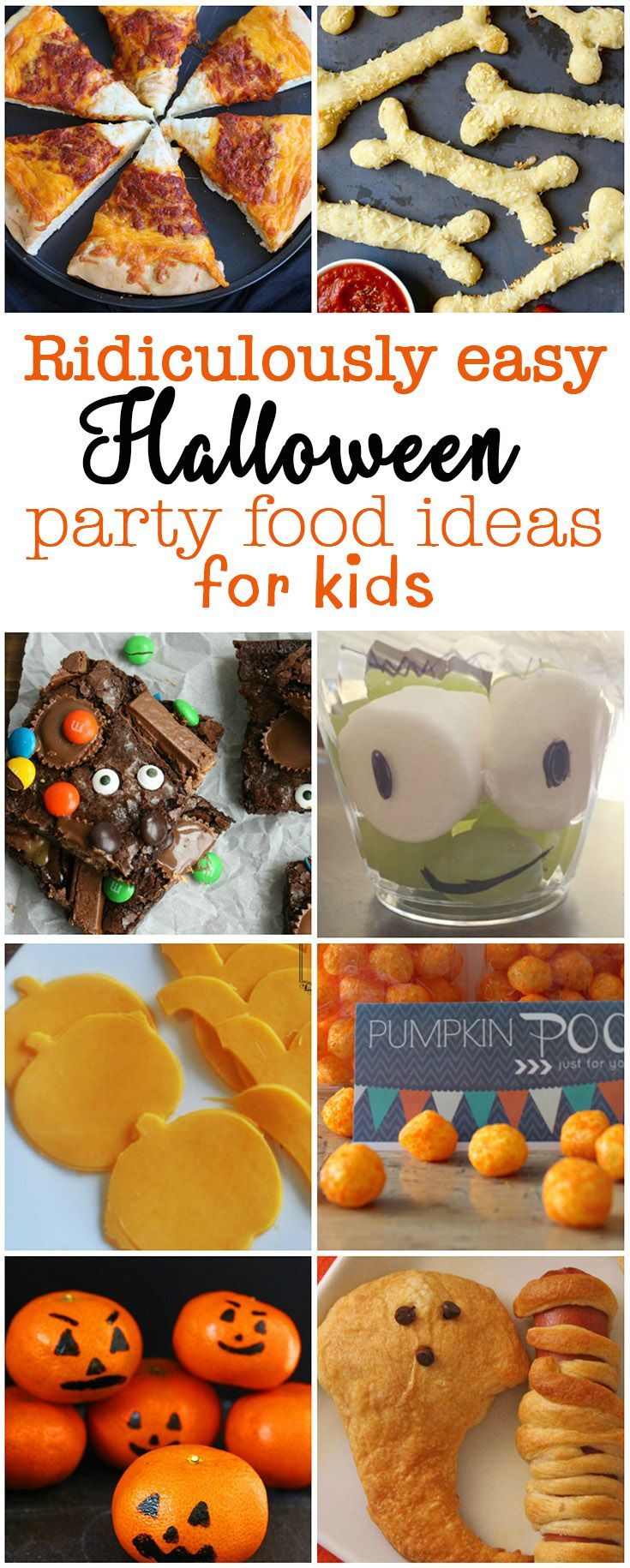 ridiculously easy halloween party food for kids halloween fun pinterest easy halloween halloween parties and halloween fun
