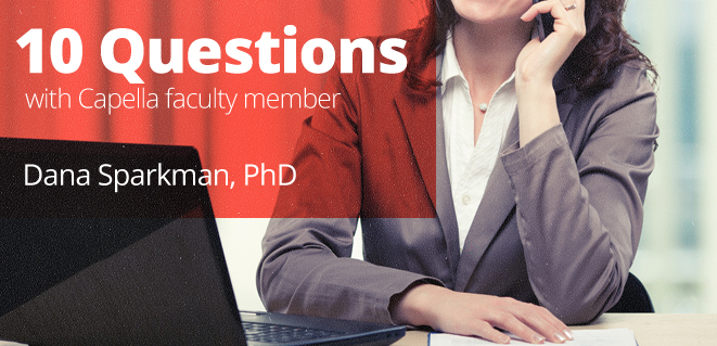 10 Questions With Capella Faculty Member Dana Sparkman Phd Faculties Teaching Philosophy Education