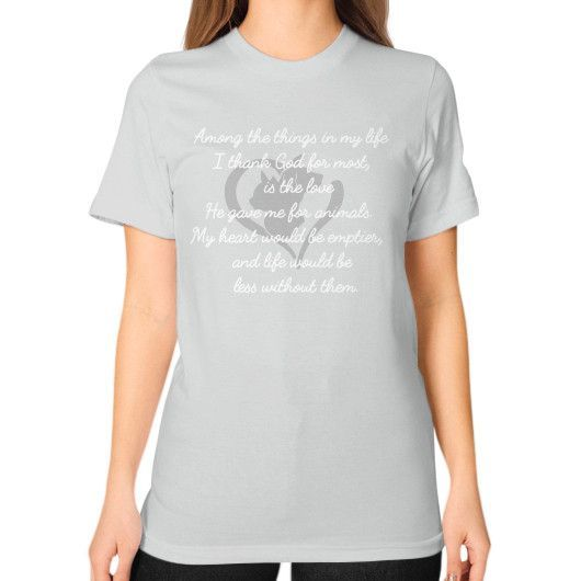 AMONG THE THINGS IN MY LIFE Unisex T-Shirt (on woman)
