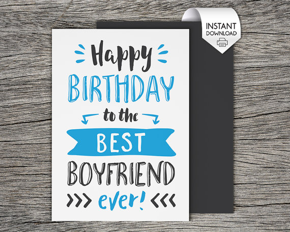 Printable Birthday Card Happy Birthday To The Best Boyfriend Ever
