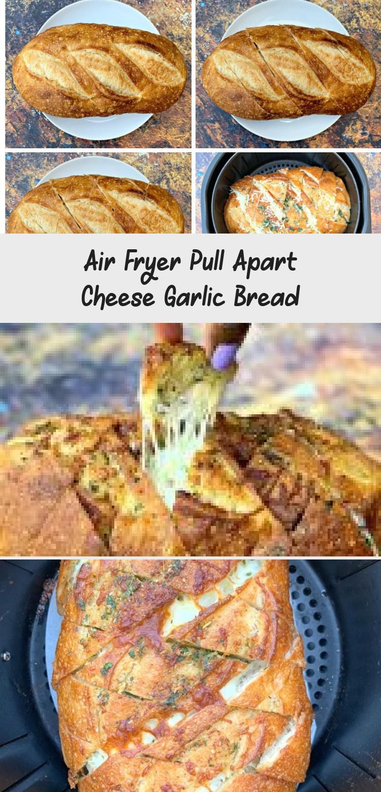 Air Fryer Pull Apart Cheese Garlic Bread Food Recipes