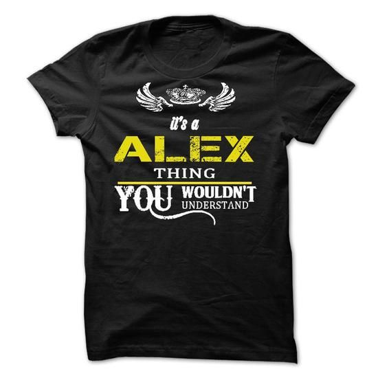 Its A ALEX Thing - #hoodie pattern #hoodie quotes. FASTER => https://www.sunfrog.com/Names/Its-A-ALEX-Thing-10689228-Guys.html?68278