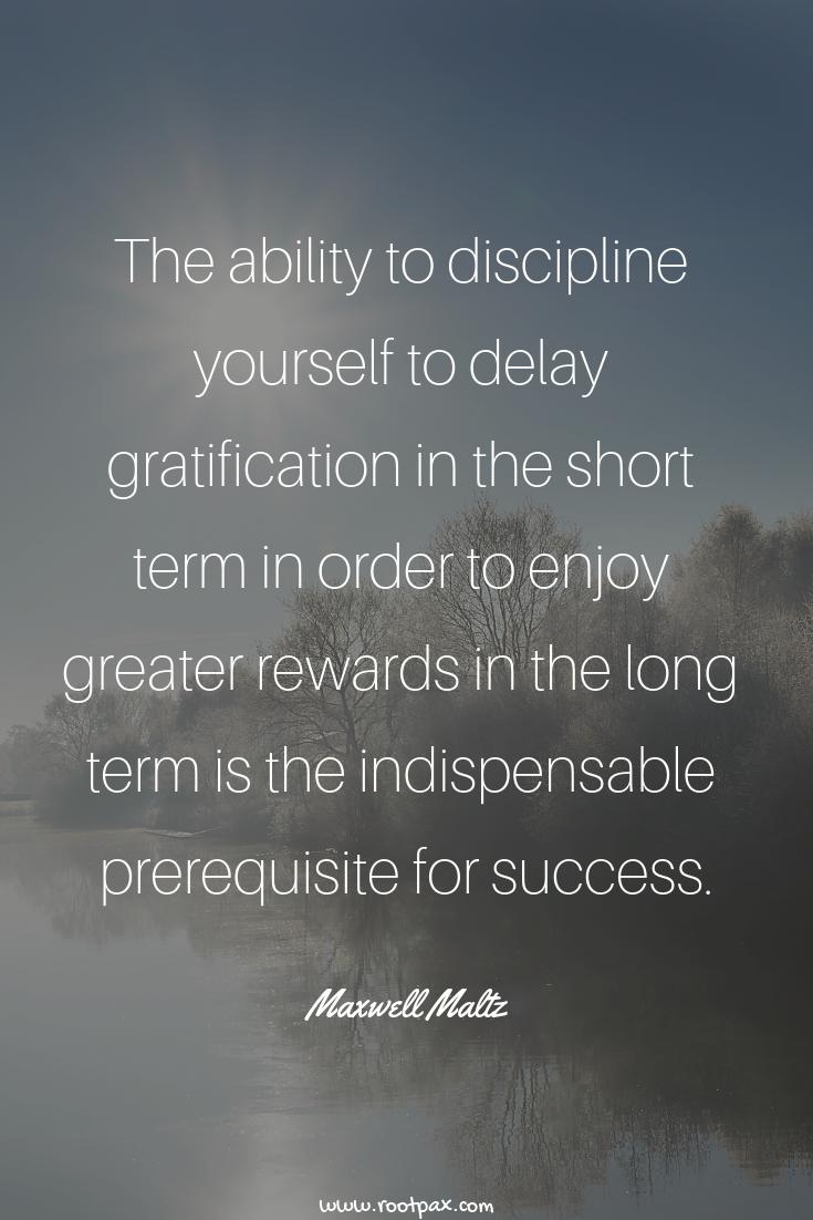 Discipline, self-discipline, perseverance, persistence ...