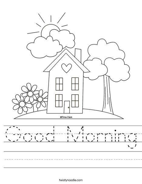 Good Morning Worksheet Twisty Noodle Love Coloring Pages Kindergarten Worksheets Preschool Learning