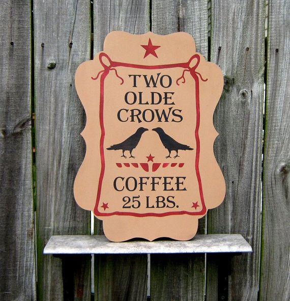 Olde Crow Coffee Sign, Kitchen, Dining, Advertising, Black Crow, Primitive, Dark Beige, Red, Black