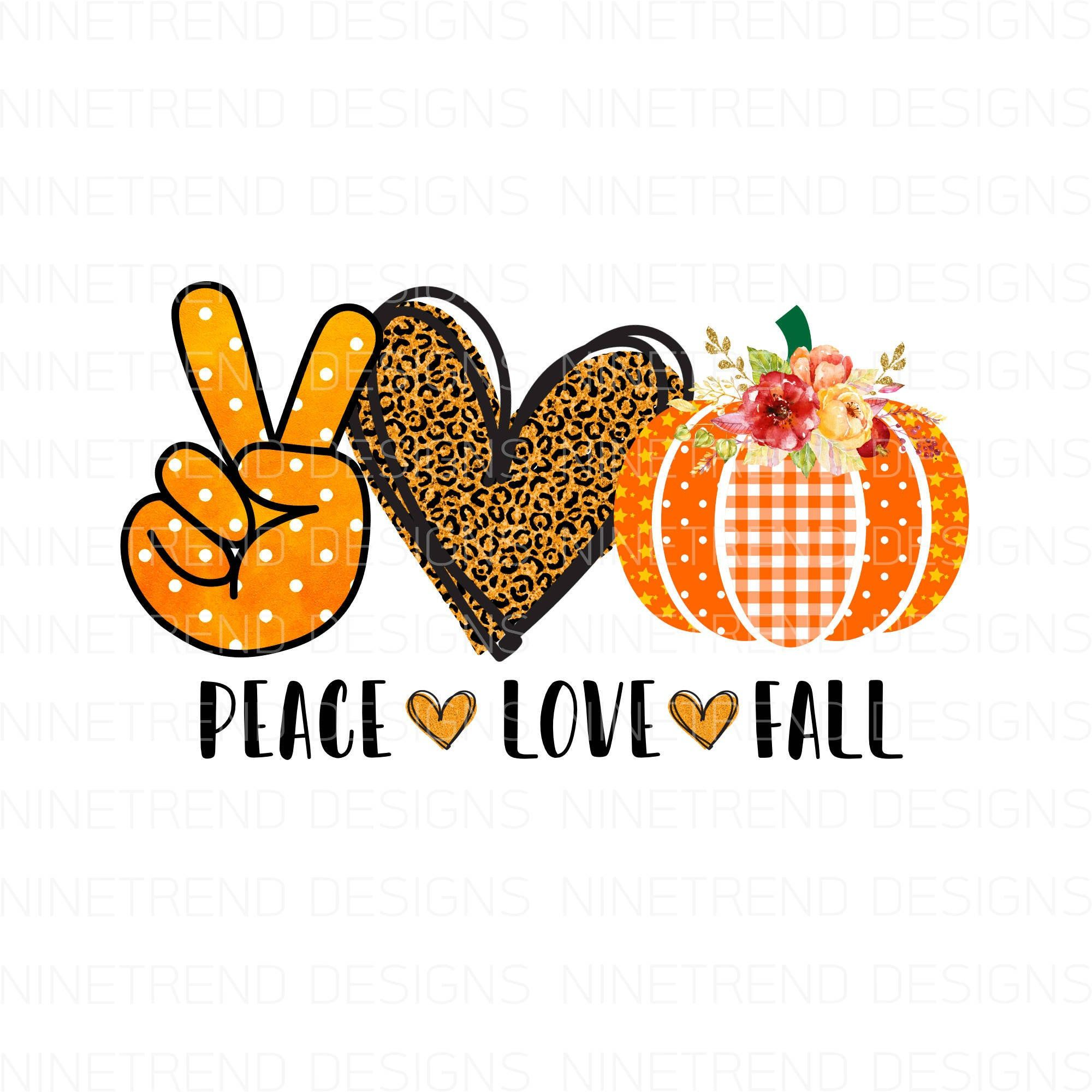 Peace Love Fall pngFall sublimation designs