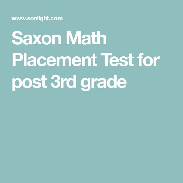 Saxon Math Placement Test for post 3rd grade | Homeschool