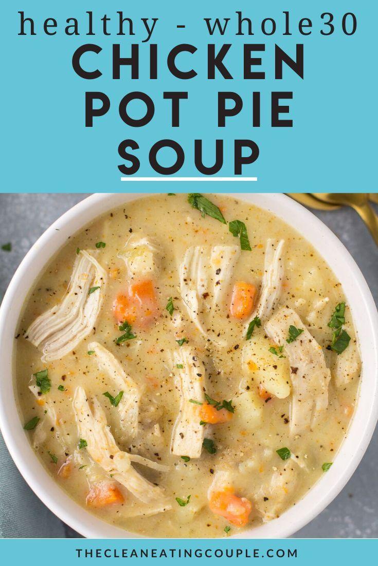 Healthy Chicken Pot Pie Soup