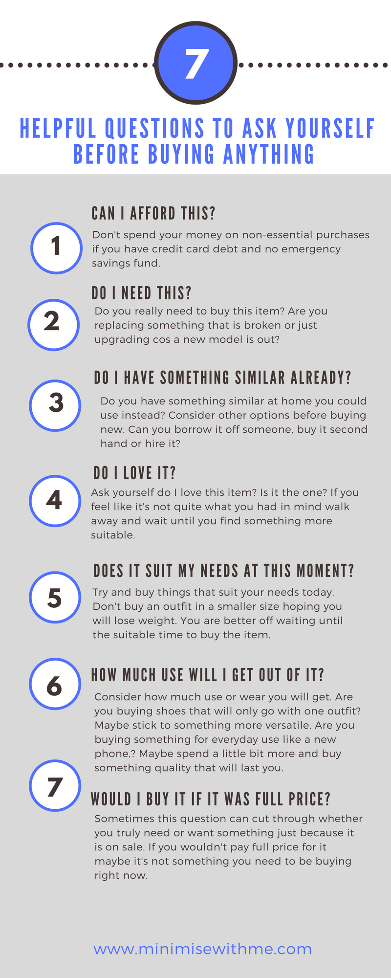 If you are aiming to reduce your impulse spending and limit shopping to more mindful purchases ask yourself these 7 Helpful Questions Before Buying Anything.