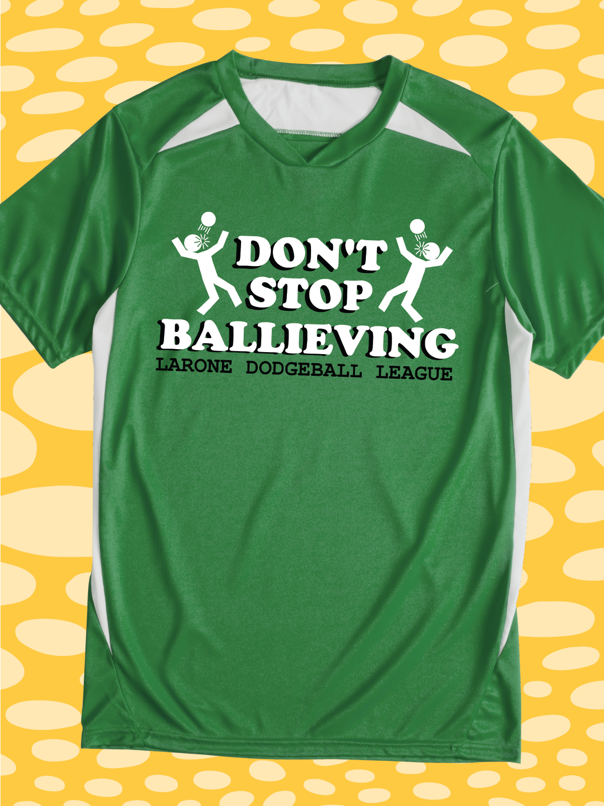 Don\'t Stop Ballieving - funny design idea for custom ...