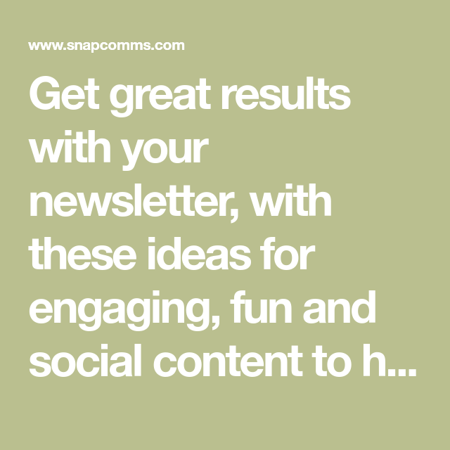 get great results with your newsletter with these ideas for