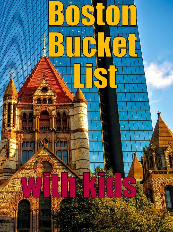 Boston Bucket List What To Do In Boston With Kids On A Family - Vacations in usa