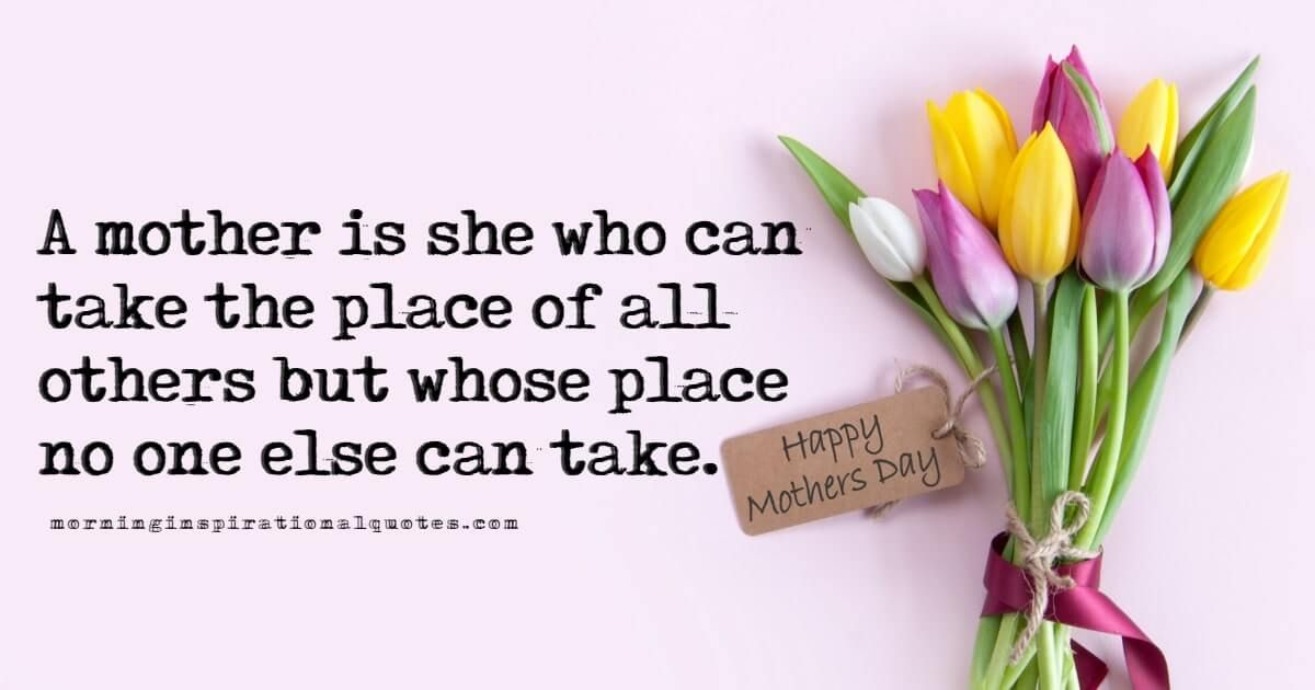 Best Mothers Day Quotes 2021 With Pictures & Images ...
