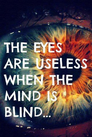 #QUOTES #EYES #MIND