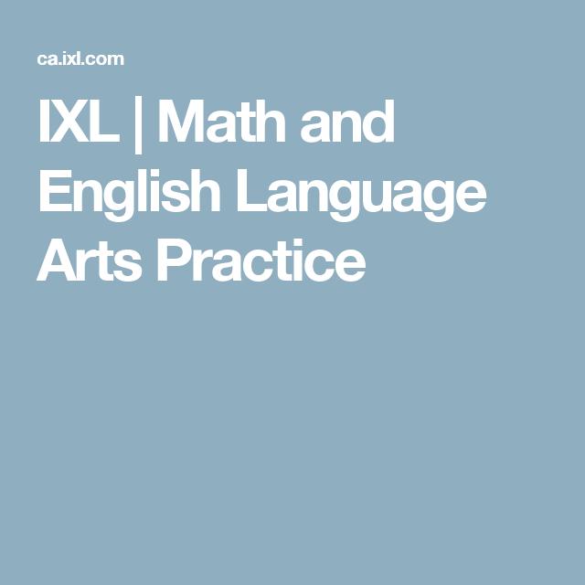 Ixl Online Math And English Language Arts Practice English Language Arts Ixl Math Language Arts