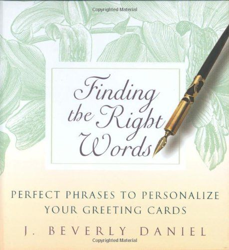 Finding the right words perfect phrases to personalize your greeting card designer 7 mistakes card writers make m4hsunfo