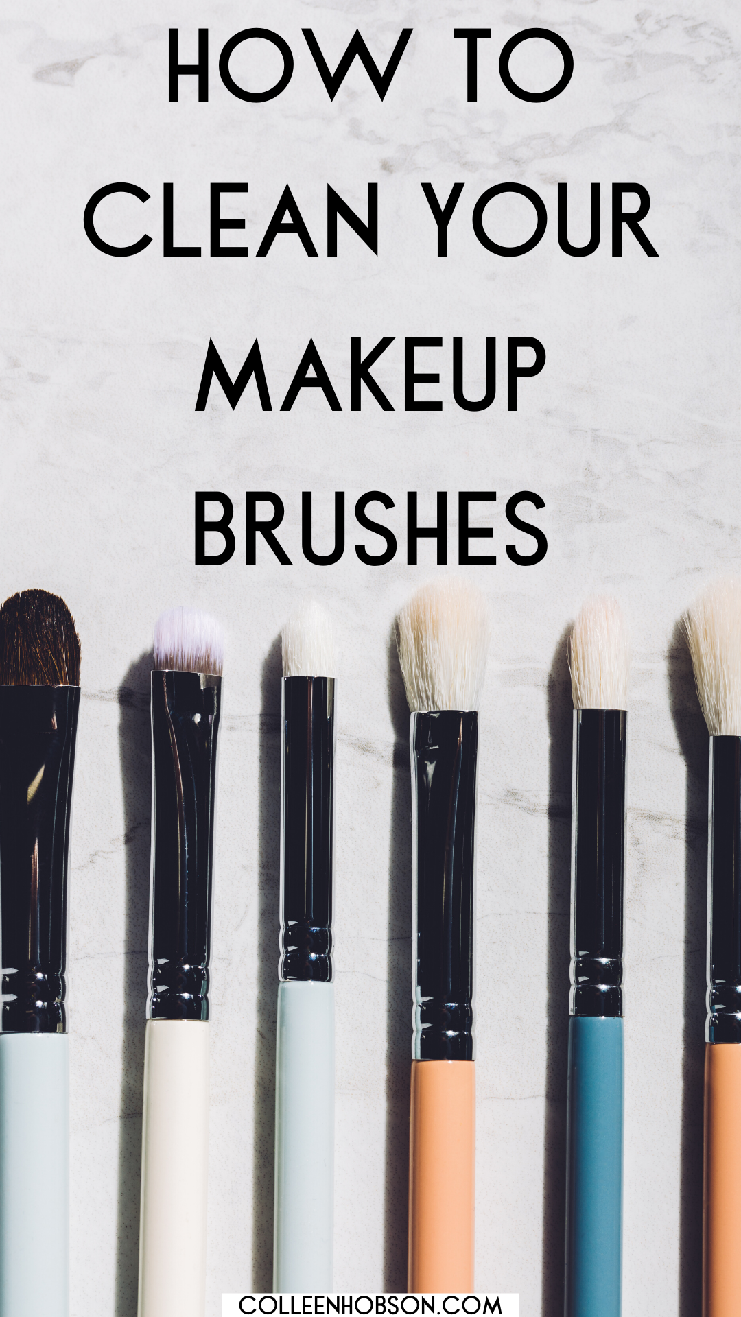 How To Clean Your Makeup Brushes In 2020 How To Clean Makeup Brushes Makeup Brushes Clean Makeup