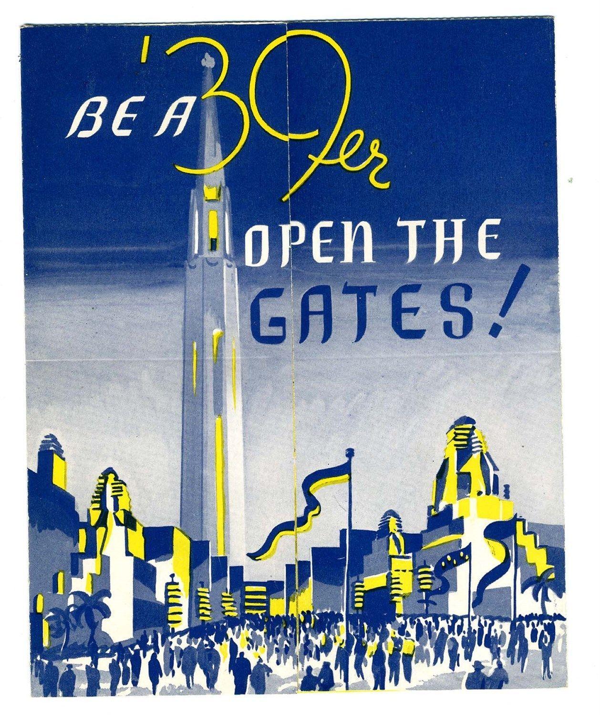 Be A 39er Open The Gates Brochure Golden Gate International Exposition 1939 Ebay Golden Gate World S Fair Treasure Island