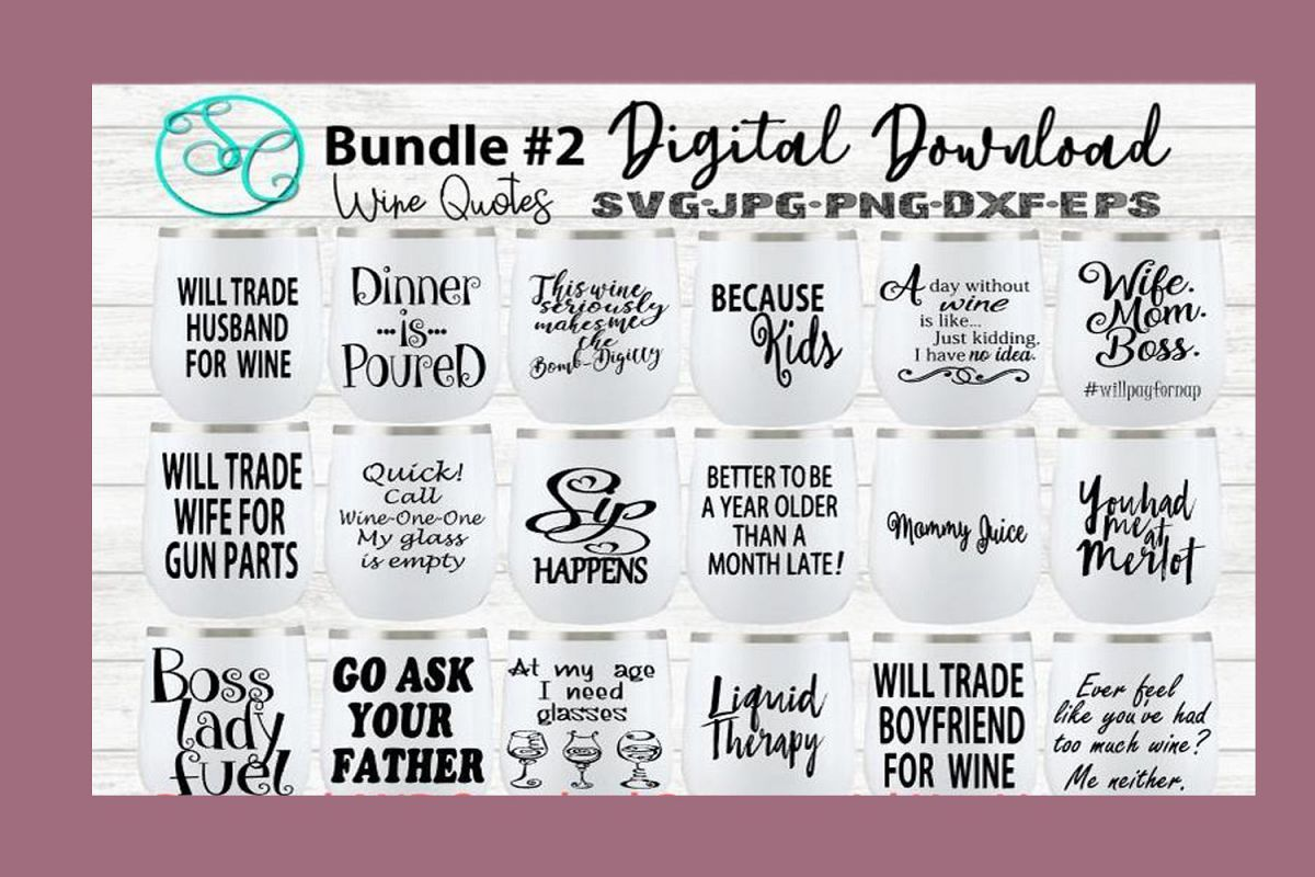 Wine Svg Funny Sayings Quotes Bundle 2 Svg Bundles Funny