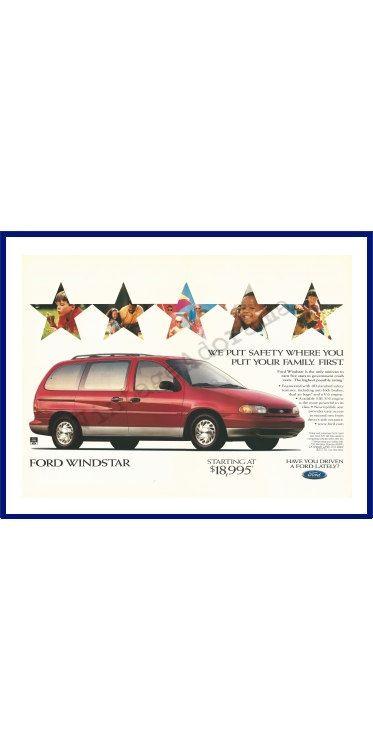 1997 Ford Windstar Minivan Original 1996 Vintage Color Print Advertisement We Put Safety Where You Put Your Family First Ford Windstar Vintage Colors Vintage Advertisements