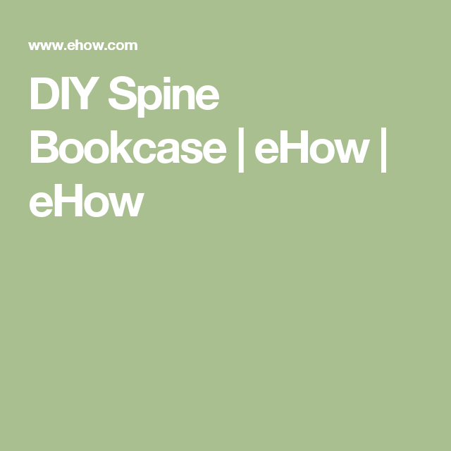 DIY Spine Bookcase | eHow | eHow