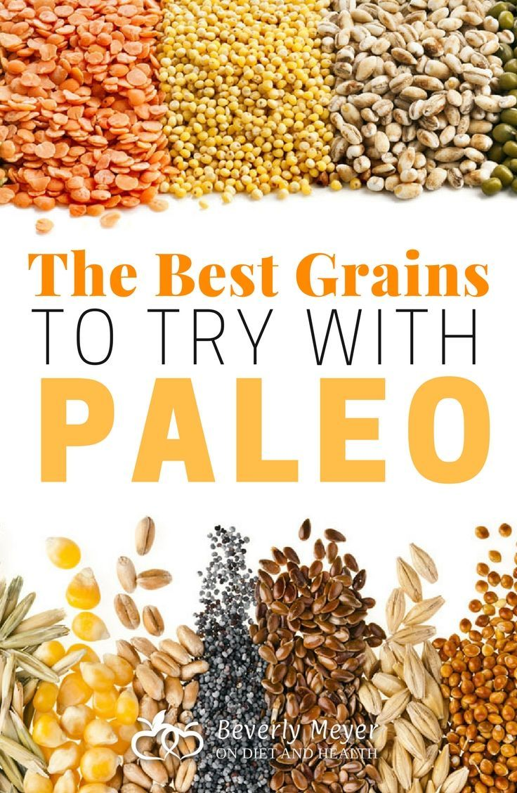 What Are the Best Grains to Add to Paleo? Paleo vegan