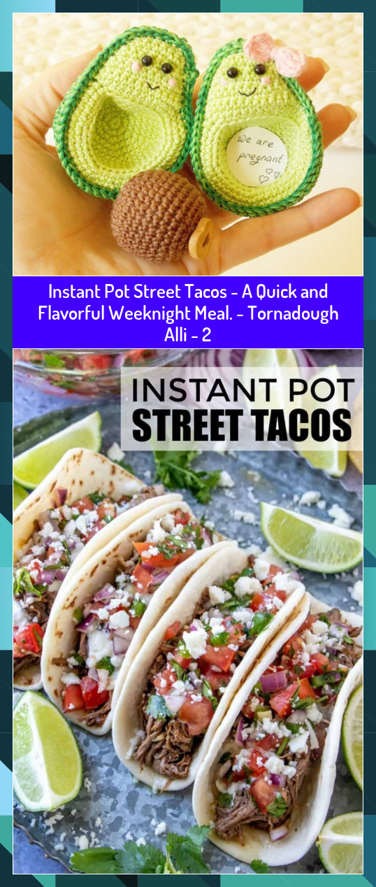 Instant Pot Street Tacos  A Quick and Flavorful Weeknight Meal  Tornadough Alli  2