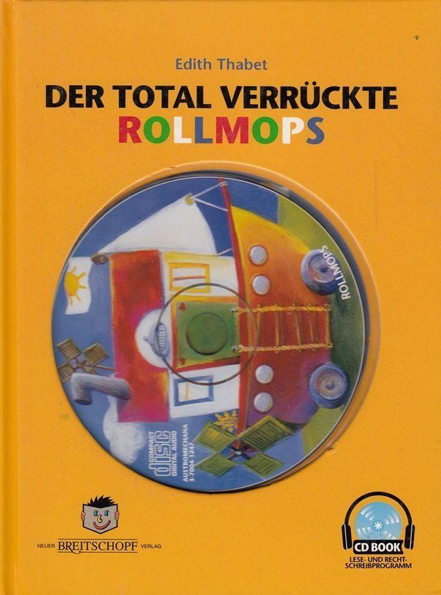 Der total verrückte Rollmops mit CD * Leseschwäche * Edith Thabet * 1995