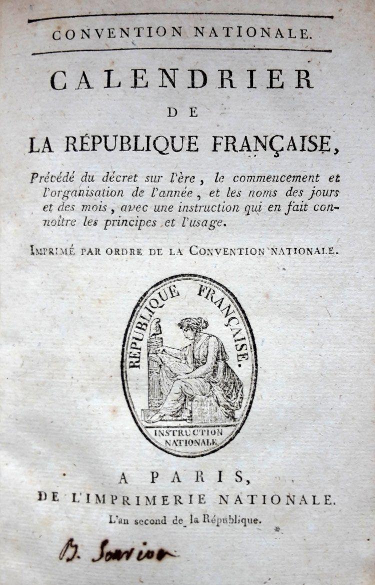 Le Calendrier Revolutionnaire.Calendrier Republicain Ou Calendrier Revolutionnaire