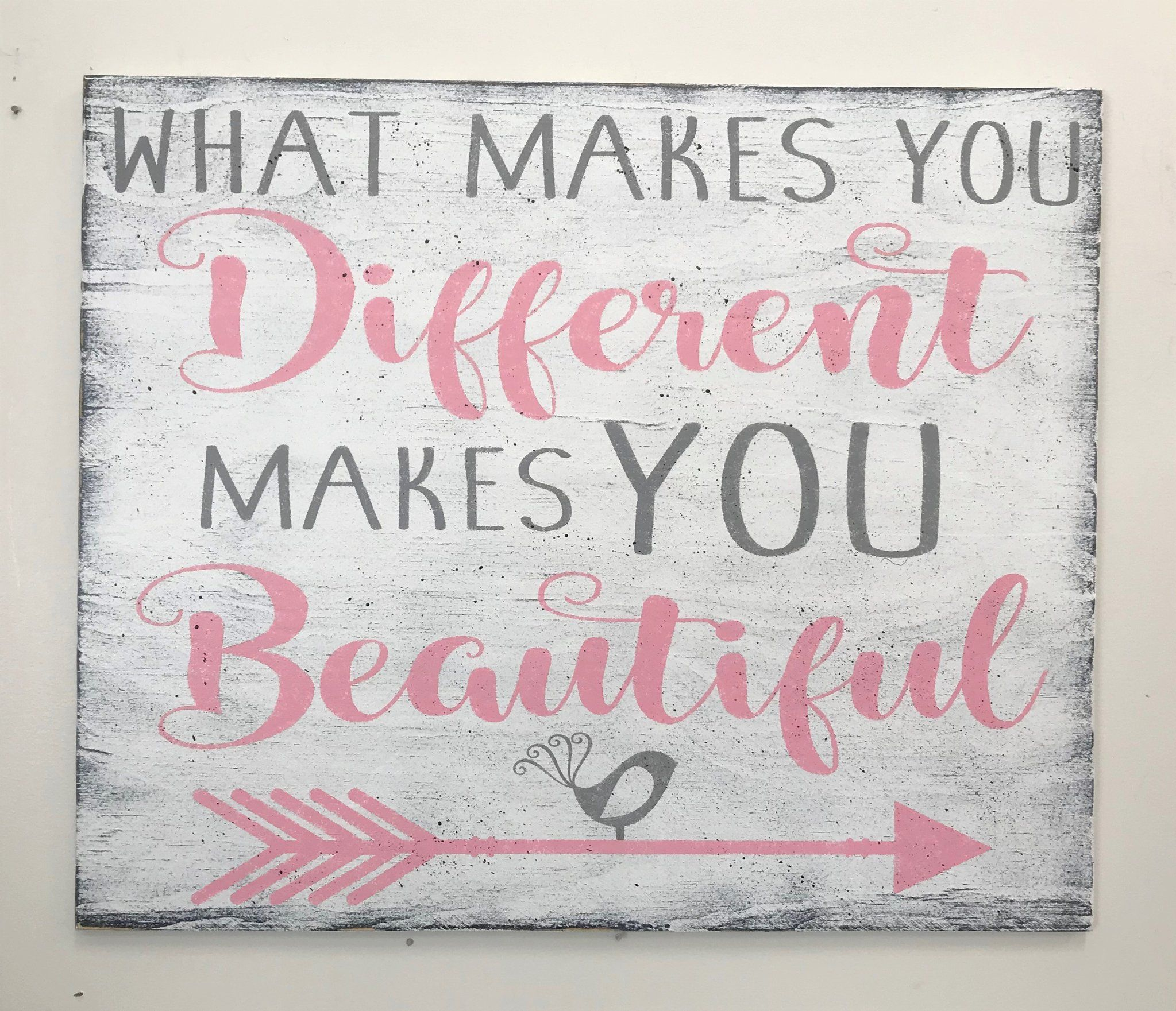 What Makes You Different Makes You Beautiful Wood Sign