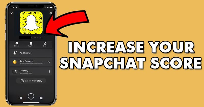 Want To Increase Your Snapchat Score Check Out The Best Snapchat Score Booster Hack To Increase Your Snapchat Score In Literall Snapchat Hacks Scores Snapchat