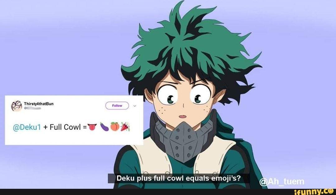 Deku Plus Full Cowl Equals Emoji S Ifunny Hero Academia Characters My Hero My Hero Academia Memes
