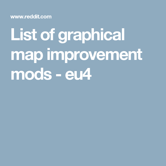 List of graphical map improvement mods - eu4 | EU4