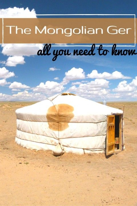 The Mongolian Ger – All You Need to Know