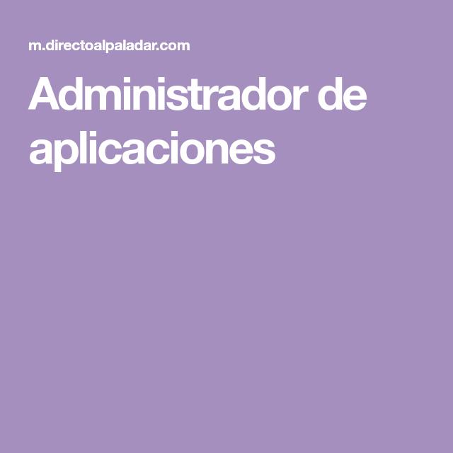 Administrador de aplicaciones