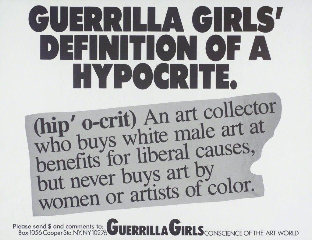 Guerrilla Girls Guerrilla Girls Definition Of A Hypocrite 1990 Guerrilla Girls Guerrilla Protest Art