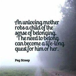 Unloving Mother | Strangers among us | Personality disorder quotes