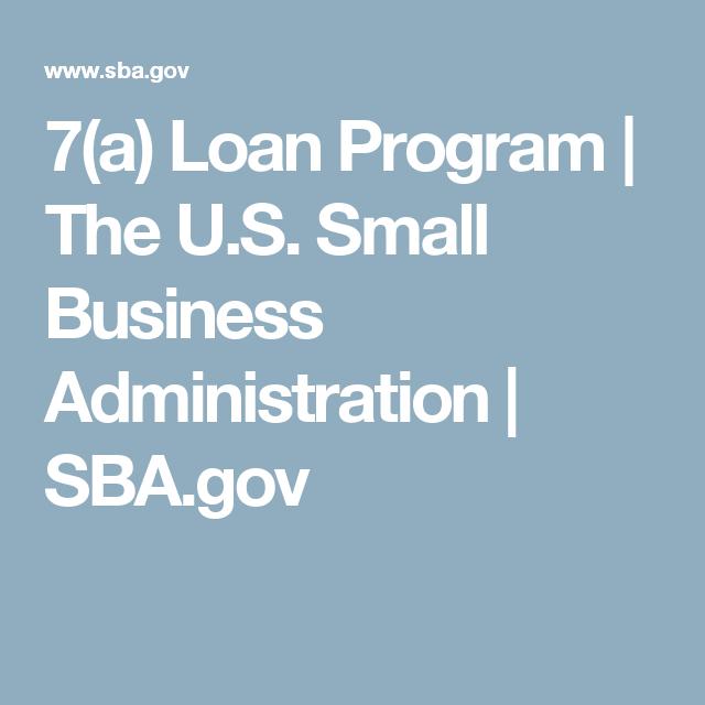 7 A Loan Program The U S Small Business Administration Sba Gov Small Business Administration Small Business Resources Small Business