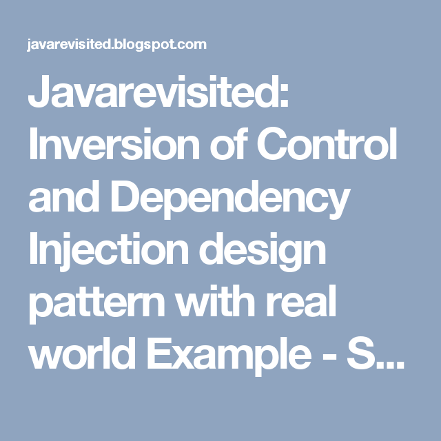 Inversion Of Control And Dependency Injection Design Pattern With