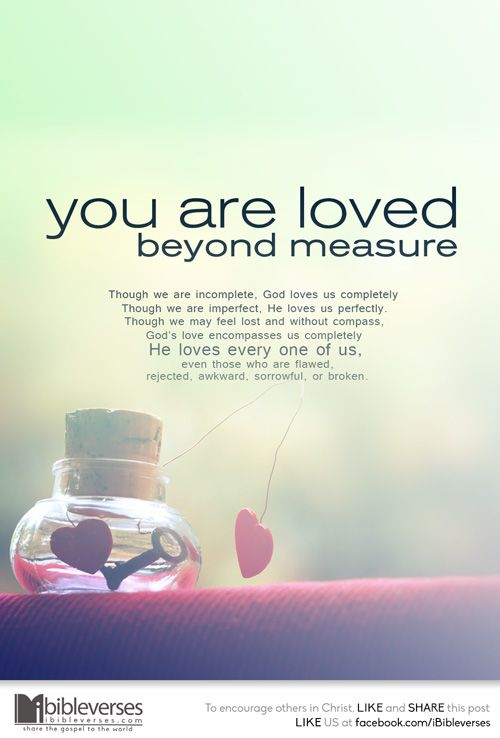You Are Loved Beyond Measure :: IBibleverses