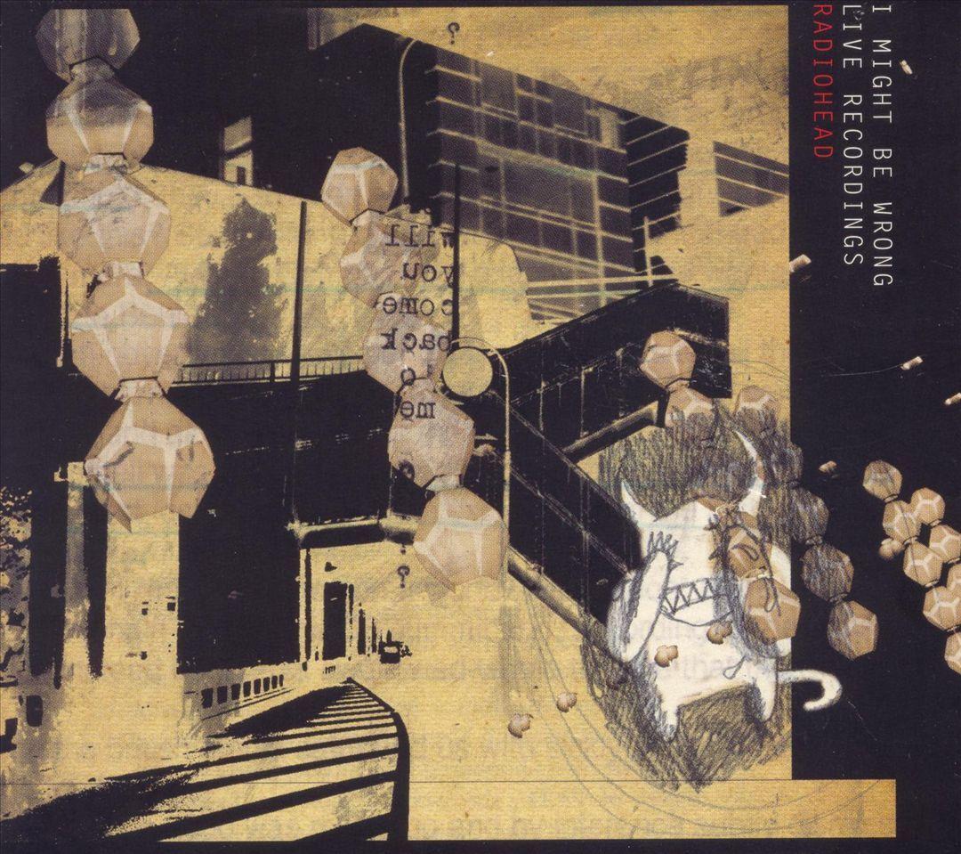 Radiohead : I might be wrong EP
