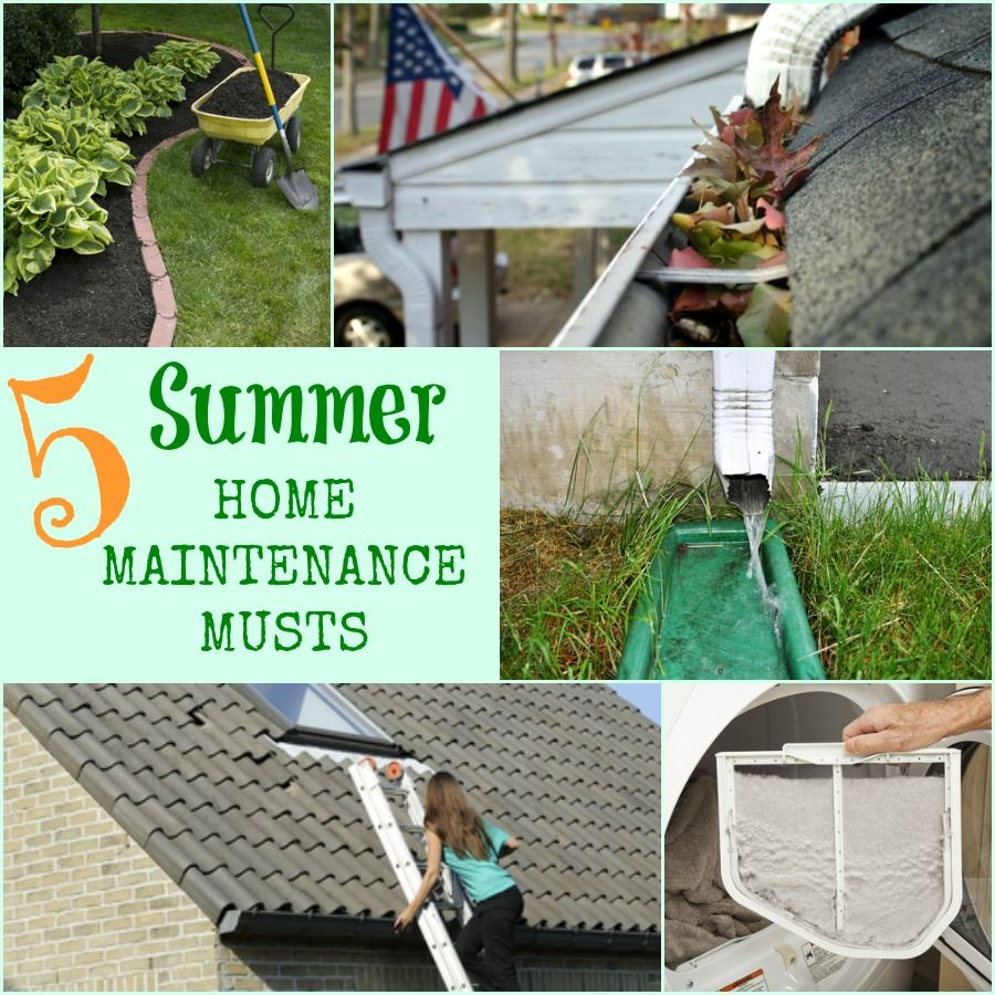 Top 5 Summer Home Maintenance Musts #DIY #Home