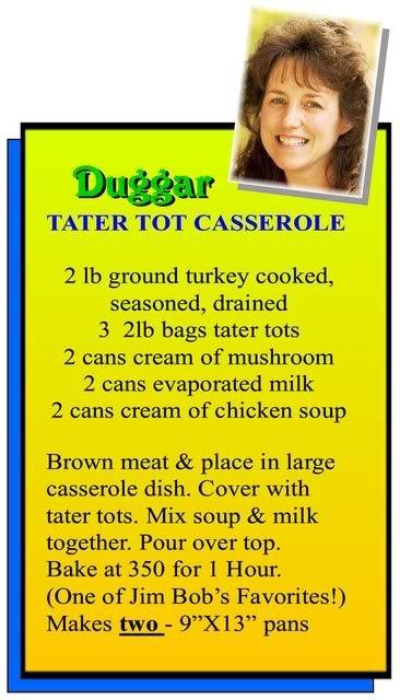 Duggar Tater Tot Casserole! Going on the menu this week  :D | food