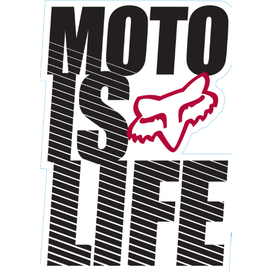 Fox Moto Is Life Sticker Fox Racing Dirt Bike Quotes Motocross Quotes