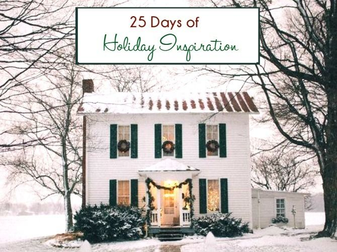 Photo of 25 Days Of Holiday Inspiration
