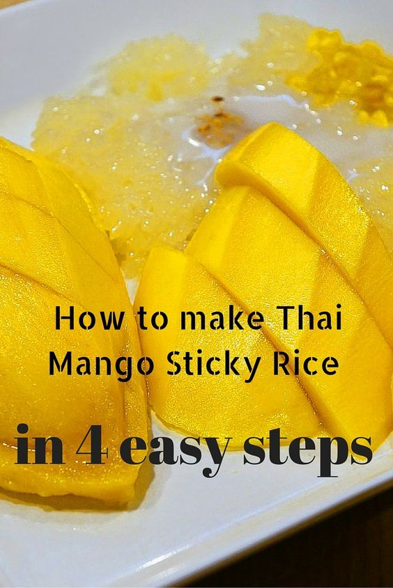 How to make Thai Mango Sticky Rice in 4 easy steps
