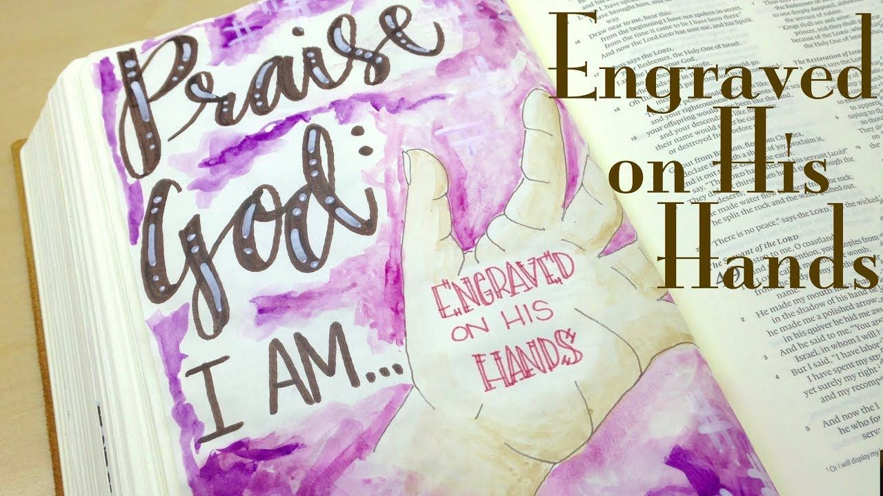 Bible Journaling with Inktense: Engraved on His Hands